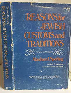 Reasons for Jewish Customs and Traditions