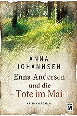 Enna Andersen und die Tote im Mai (German Edition) Kindle Edition