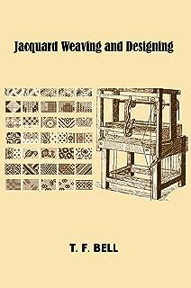 Jacquard Weaving and Designing