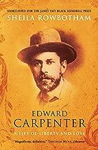 Edward Carpenter: A Life of Liberty and Love