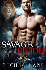 Savage Pride: A Shifting Destinies Lion Shifter Romance (Lion Hearts Book 1) Kindle Edition