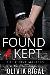 Found and Kept (The Curve Masters Book 3) Kindle Edition