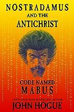 Nostradamus and the Antichrist, Code Named: Mabus
