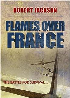 Flames over France (The Secret Squadron Book 2)