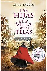 Las hijas de la villa de las telas (La villa de las telas 2) Versión Kindle