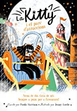 La Kitty i el parc d'atraccions (=^La Kitty^=) (Catalan Edition)