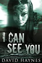 I Can See You (English Edition)