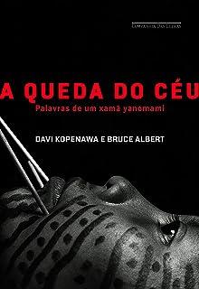 A Queda do Céu (Em Portuguese do Brasil)