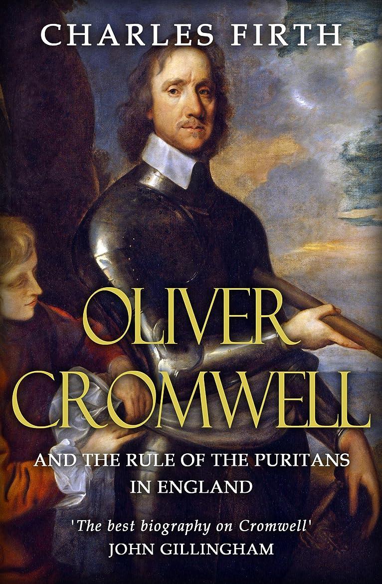 牧師美人チャンスOliver Cromwell and the Rule of the Puritans in England (English Edition)