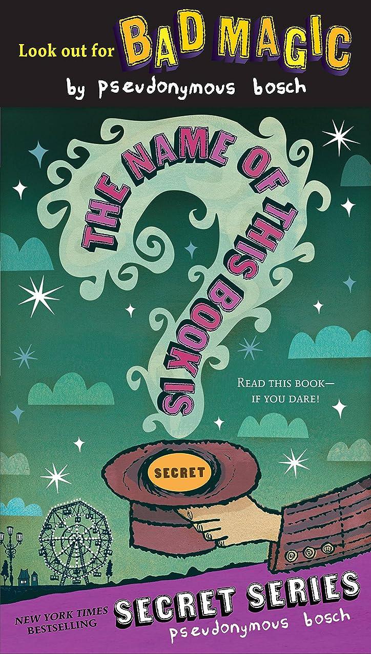 任意罪ニコチンThe Name of this Book Is Secret (The Secret Series 1) (English Edition)