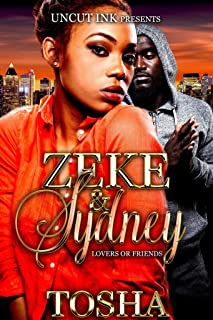 Zeke and Sydney (Lovers or Friends Book 1)