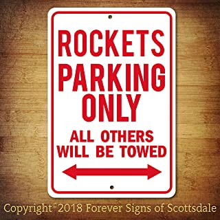 Forever Signs Of Scottsdale Houston Rockets NBA Basketball Team Parking Only All Others Towed Man Cave Novelty Garage Aluminum Sign