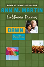 Dawn: Diary Three (California Diaries Book 11)