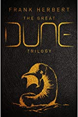 The Great Dune Trilogy: Dune, Dune Messiah, Children of Dune (GOLLANCZ S.F.) (English Edition) eBook Kindle
