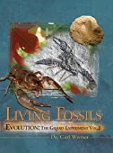 Evolution: The Grand Experiment: Vol. 2 - Living Fossils