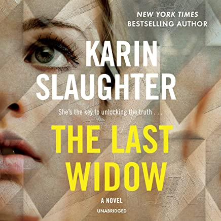 The Last Widow: A Novel: The Will Trent Series, book 9 (Will Trent Series, 9)