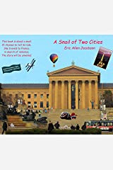 A Snail of Two Cities Kindle Edition