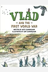 Vlad and the First World War (A Flea in History) Kindle Edition