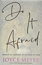 Do It Afraid: Embracing Courage in the Face of Fear Pdf