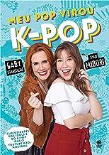 Meu pop virou K-Pop (Portuguese Edition)