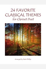 24 Favorite Classical Themes for Clarinet Duet Kindle Edition