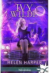 Quand fainéantise rime avec magie: Ivy Wilde, T1 Format Kindle
