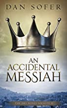 An Accidental Messiah (The Dry Bones Society Book 2)