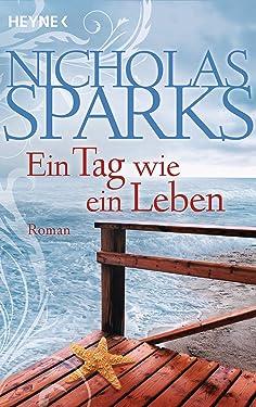 Ein Tag wie ein Leben: Roman (German Edition)