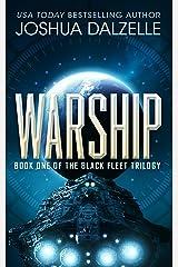 Warship (Black Fleet Saga Book 1) Kindle Edition