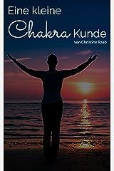 Eine kleine Chakra Kunde Kindle Ausgabe