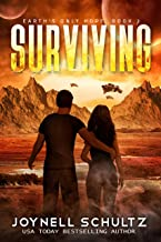 Surviving: A Romantic Sci-Fi Adventure (Earth's Only Hope Book 2)