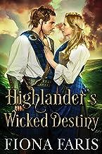 Highlander's Wicked Destiny: Scottish Medieval Highlander Romance (Wicked Highlanders Book 4)