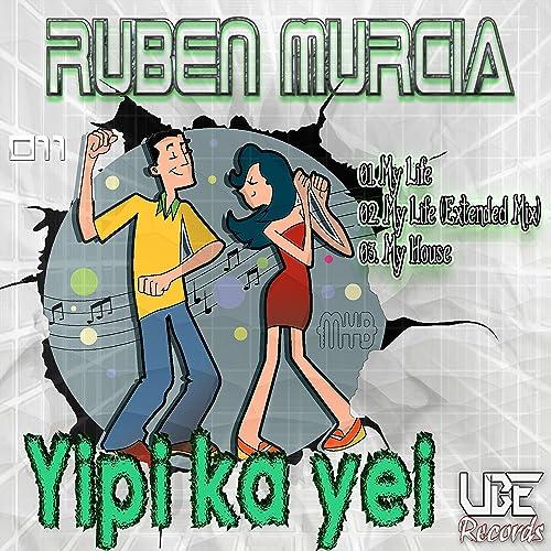 Amazon.com: Yipi Ka Yei: Rubén Murcia: MP3 Downloads