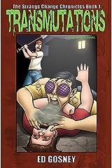 Transmutations (The Strange Change Chronicles Book 1) Kindle Edition