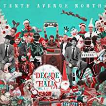 tenth avenue north decade the halls volume 1