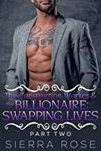 The Construction Worker & the Billionaire: Swapping Lives - Book 10 (Taming The Bad Boy Billionaire)