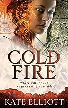 Cold Fire (The Spiritwalker Trilogy Book 2)