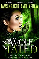 Wolf Mated: A Fated Mates Reverse Harem story (Blood World Book 1) (English Edition) Format Kindle