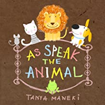 As speak the animals.: picture books for children ages 0-2, animals book for toddlers, sounds animals, read along books fo...