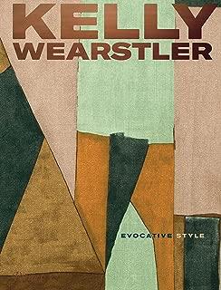 Kelly Wearstler: Evocative Style