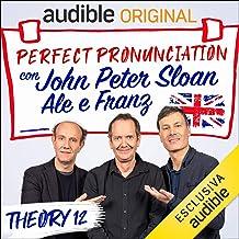 Sleeping letters e American English - Lesson 31: Perfect pronunciation con John Peter Sloan, Ale e Franz