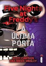 Five Nights at Freddy's. A última Porta (Five Nights At Freddy's Livro 3) (Portuguese Edition)