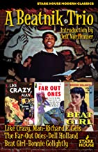 A Beatnik Trio: Like Crazy, Man / The Far-Out Ones / Beat Girl