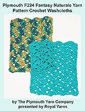 Plymouth F224 Fantasy Naturale Yarn Pattern Crochet Washcloths (I Want To Knit)