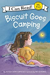 Biscuit Goes Camping (My First I Can Read) Kindle Edition