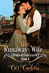 The Runaway Wife (Brides of Little Creede Book 4) Kindle Edition