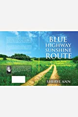 Blue Highway Sunshine Route: Spring: Daily Reader for those with Fibromyalgia and Chronic Fatigue Kindle Edition