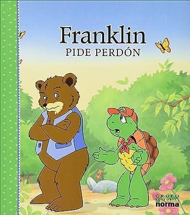 Franklin Pide Perdon [Paperback] [Jan 01, 2015] PAULETTE BOURGEOIS