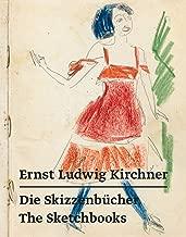 Ernst Ludwig Kirchner – Die Skizzenbücher / The Sketchbooks (German Edition)