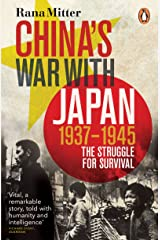 China's War with Japan, 1937-1945: The Struggle for Survival Kindle Edition